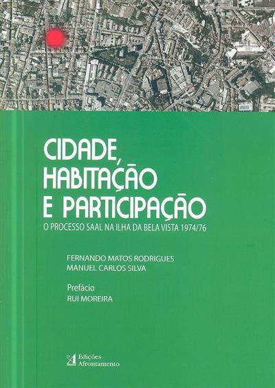 Cidade, habitação e participação (Fernando Matos Rodrigues, Manuel Carlos Silva)