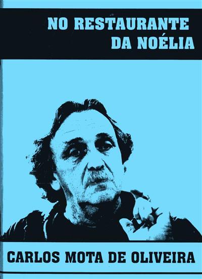 No restaurante da Noélia (Carlos Mota de Oliveira)
