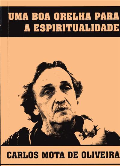 Uma boa orelha para a espiritualidade (Carlos Mota de Oliveira)