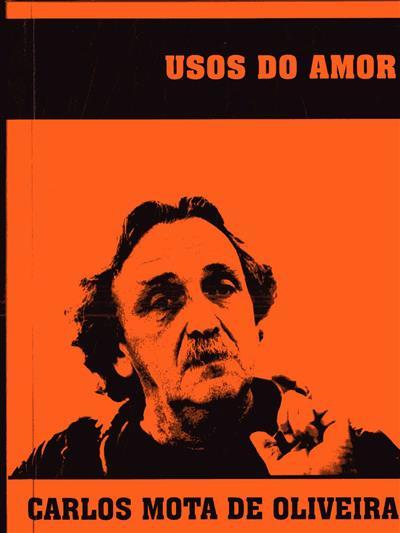 Usos do amor (Carlos Mota de Oliveira)