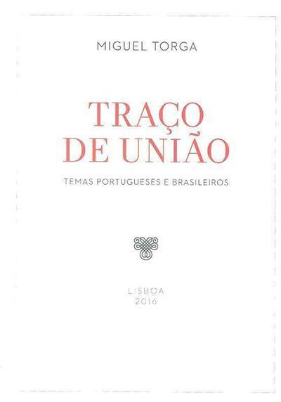 Traço de união (Miguel Torga)