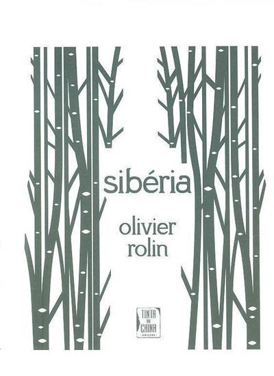 Sibéria (Rolin Olivier)