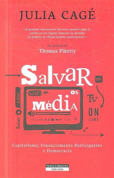Salvar os média (Julia Cagé)