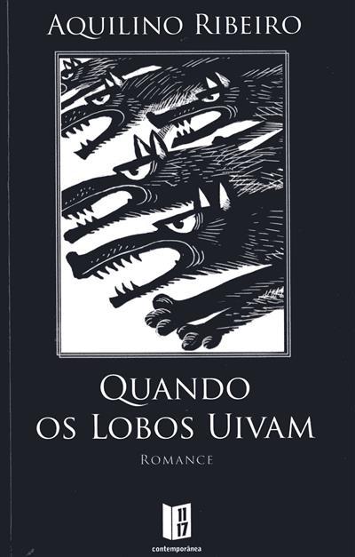 Quando os lobos uivam (Aquilino Ribeiro)