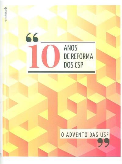 10 anos de reforma dos CSP