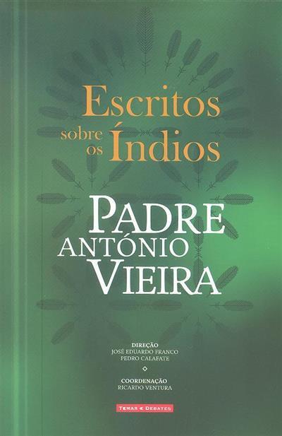 Escritos sobre os índios (Padre António vieira)