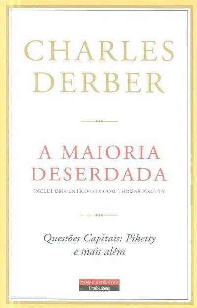 A maioria deserdada (Charles Derber)
