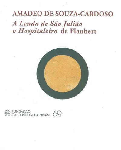 A lenda de São João Hospitaleiro de Flaubert (des. Amadeo de Souza-Cardoso)