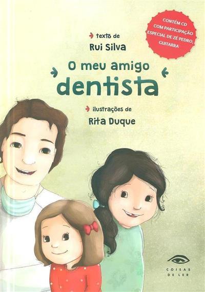 O meu amigo dentista (Rui Silva)