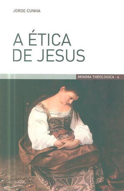 A ética de Jesus (Jorge Cunha)