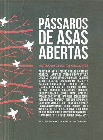 Pássaros de asas abertas (sel. Margarida Gil dos Reis, António Quino)