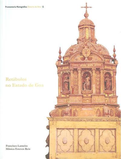 Retábulos no Estado de Goa (Francisco Lameira, Mónica Esteves Reis)