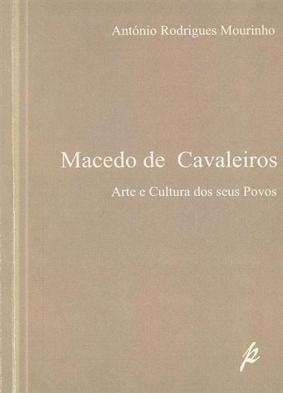 Macedo de Cavaleiros (António Rodrigues Mourinho)
