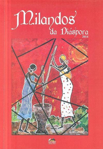 Revista Cultural Milandros da Diáspora, 2014 (coord. Delmar Maia Gonçalves)