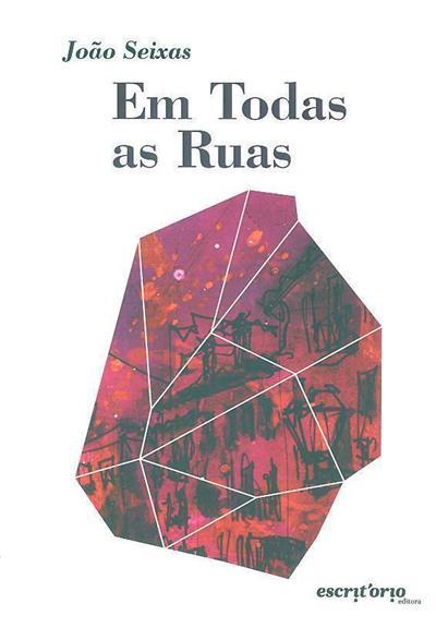 Em todas as ruas (João Seixas)