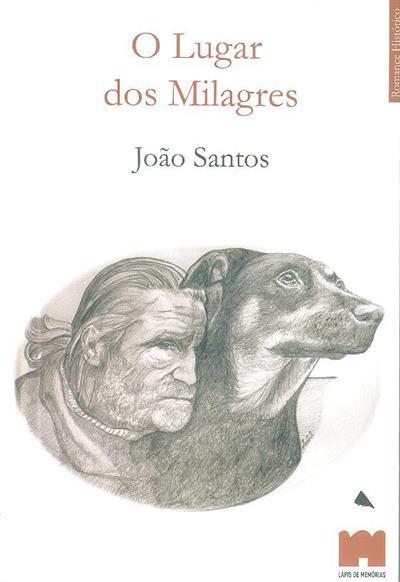 O lugar dos milagres (João Santos)