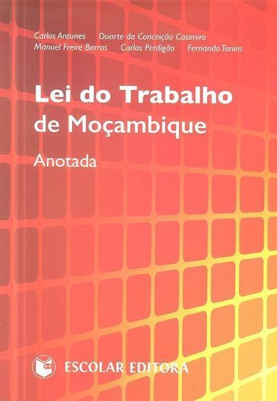 Lei do trabalho de Moçambique ([compil.] Carlos Antunes... [ et al.])