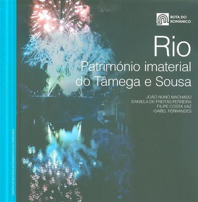 Rio, património imaterial do Tâmega e Sousa (João Nuno Machado... [et al.])