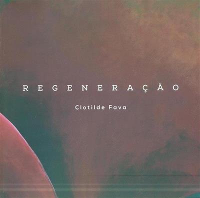 Regeneração (Clotilde Fava)