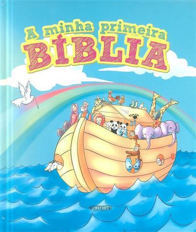 A minha primeira Bíblia (texto Teresa Campos)