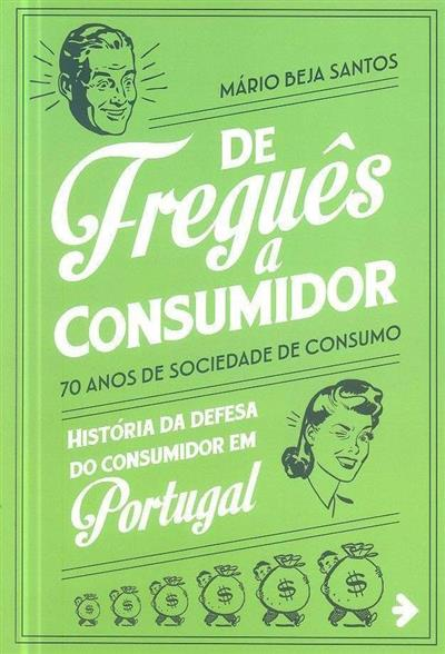 De freguês a consumidor (Mário Beja Santos)