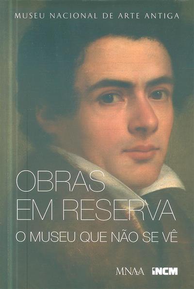 Obras em reserva (Museu Nacional de Arte Antiga)