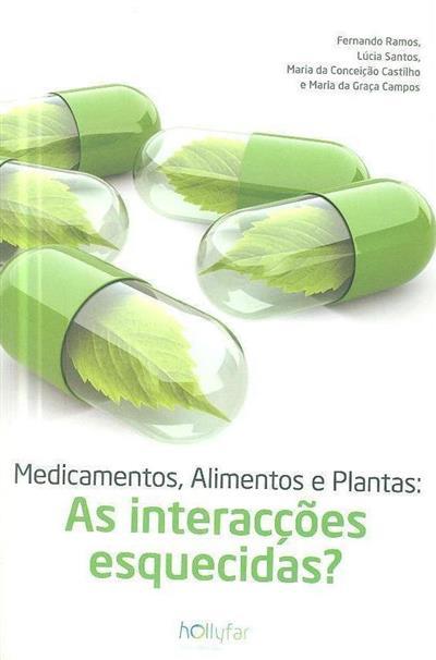 Medicamentos, alimentos e plantas (Fernando Ramos... [et al.])
