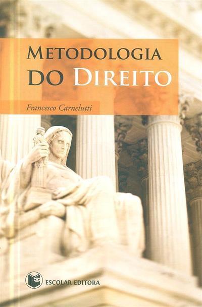 Metodologia do Direito (Francesco Carnelutti)