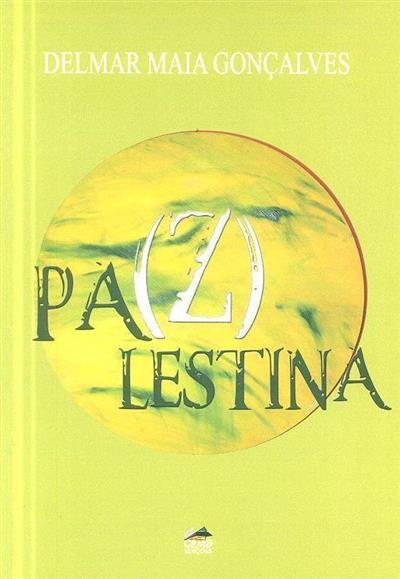 Pa(z)lestina (Delmar Maia Gonçalves)