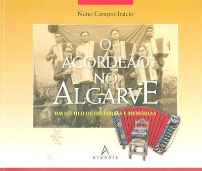 O acordeão no Algarve (Nuno Campos Inácio)