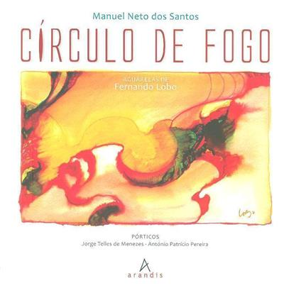 Círculo de fogo (Manuel Neto dos Santos)