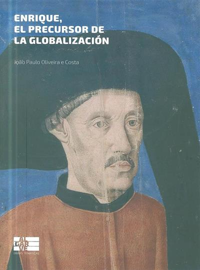 Enrique, el precursor de la globalización (João Paulo Oliveira e Costa)