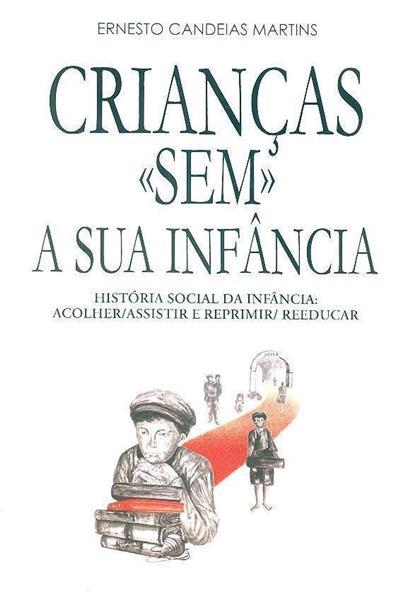 """Crianças """"sem"""" a sua infância (Ernesto Candeias Martins)"""