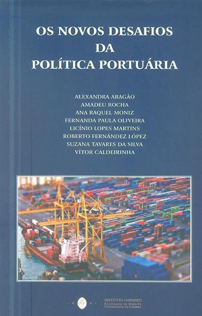 Os novos desafios da política portuária (Seminário...)