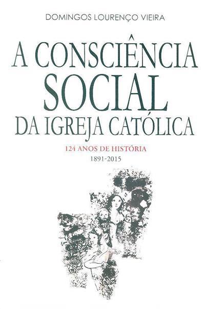 A consciência social da Igreja Católica (Domingos Lourenço Vieira)