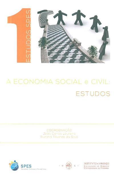 A economia social e civil (coord. João Carlos Loureiro, Suzana Tavares da Silva)