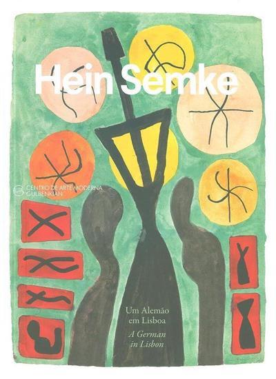 Hein Semke (conceção, coord. Ana Vasconcelos)