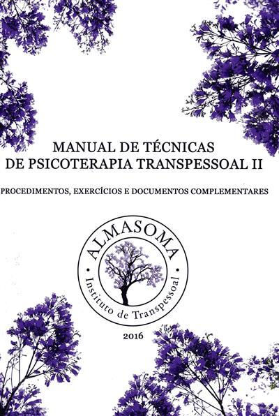 Manual de técnicas de psicoterapia transpessoal (Mário Resende... [et al.])