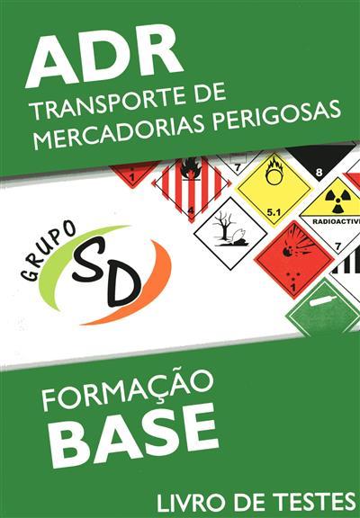 ADR - transporte de mercadorias perigosas (conceção Marco Neves, Rui Vieira)