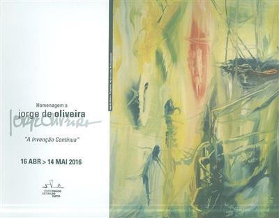"""Homenagem a Jorge Oliveira """"A invenção contínua"""" (iniciativa e org. Câmara Municipal de Oeiras)"""