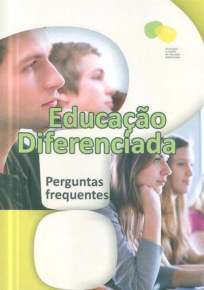 Educação diferenciada (trad., adapt. EASSE-Portugal)