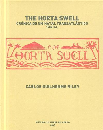 The Horta swell (coord. Carlos Guilherme Riley)