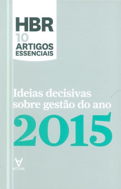 Ideias decisivas sobre gestão do ano... (ed. Conjuntura Actual Editora)