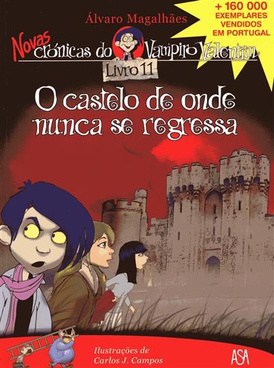 O castelo de onde nunca se regressa (Álvaro Magalhães)