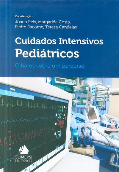 Cuidados intensivos pediátricos (coord. Joana Reis... [et al.])