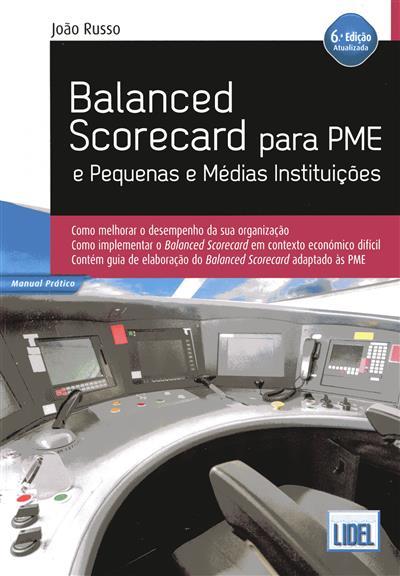 Balanced scorecard para PME e pequenas e médias institutições (João Russo)