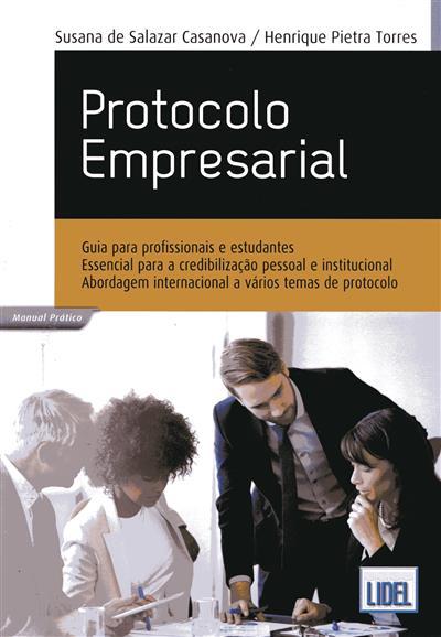 Protocolo empresarial (Susana de Salazar Casanova, Henrique Pietra Torres)