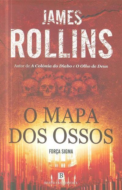 O mapa dos ossos (James Rollins)