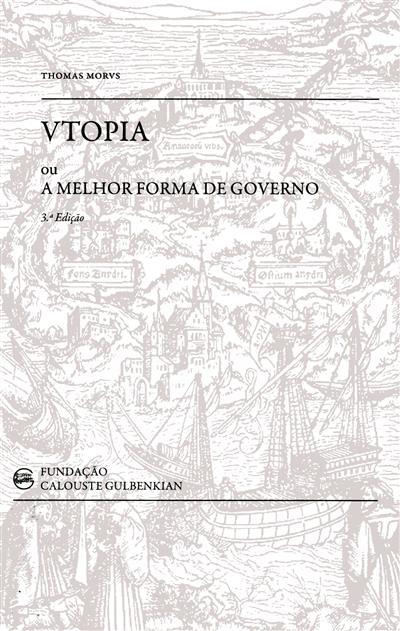 Vtopia ou a melhor forma de governo (Thomas Morvs)