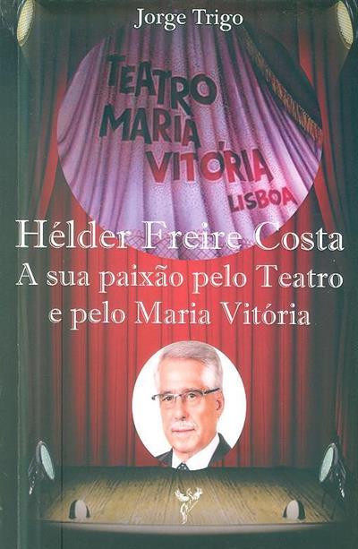 Hélder Freire Costa (Jorge Trigo)